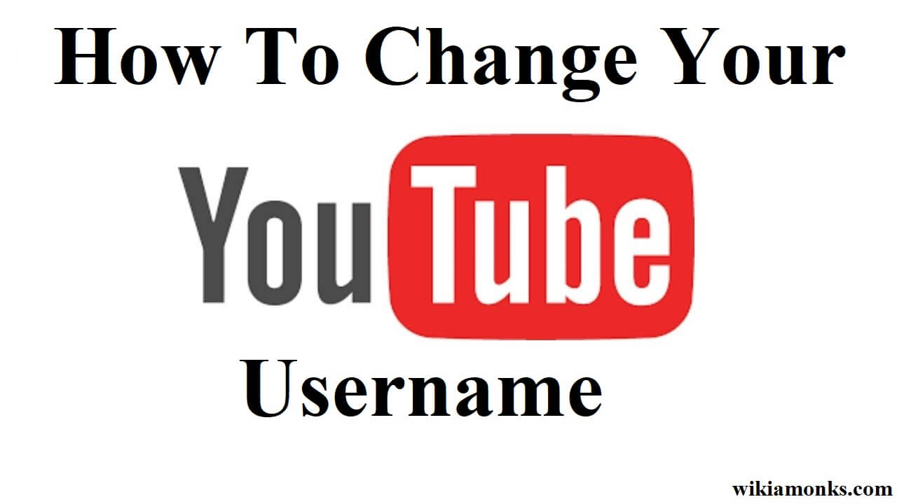 picture How to Change Your Username on YouTube