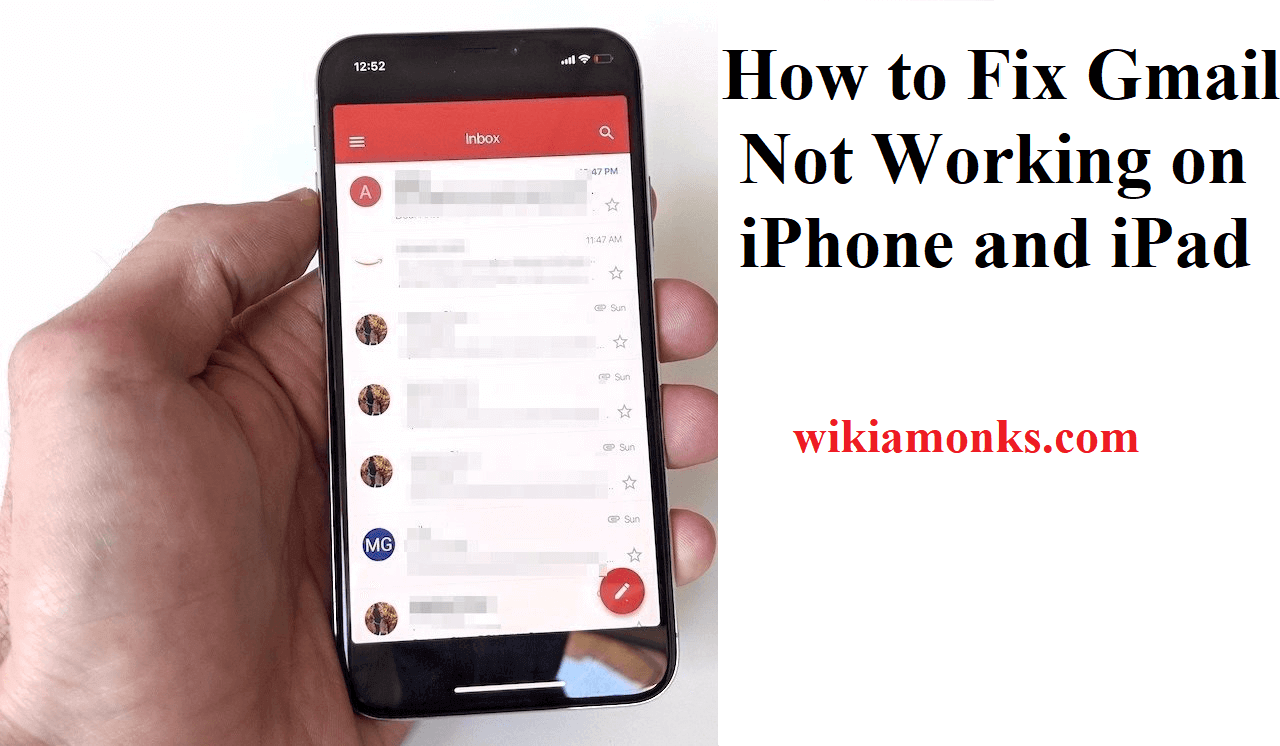 How to Fix Gmail Not Working on iPhone and iPad | Wikiamonks
