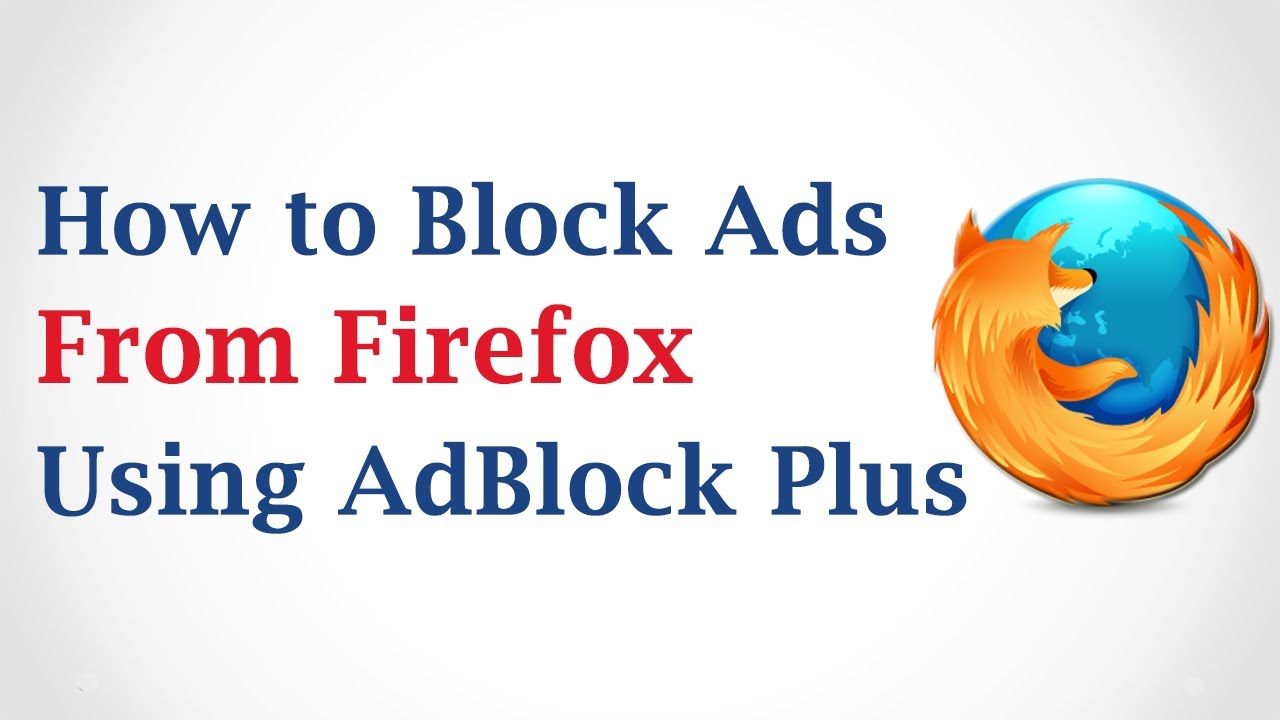Adblock Ads On Mozilla Firefox
