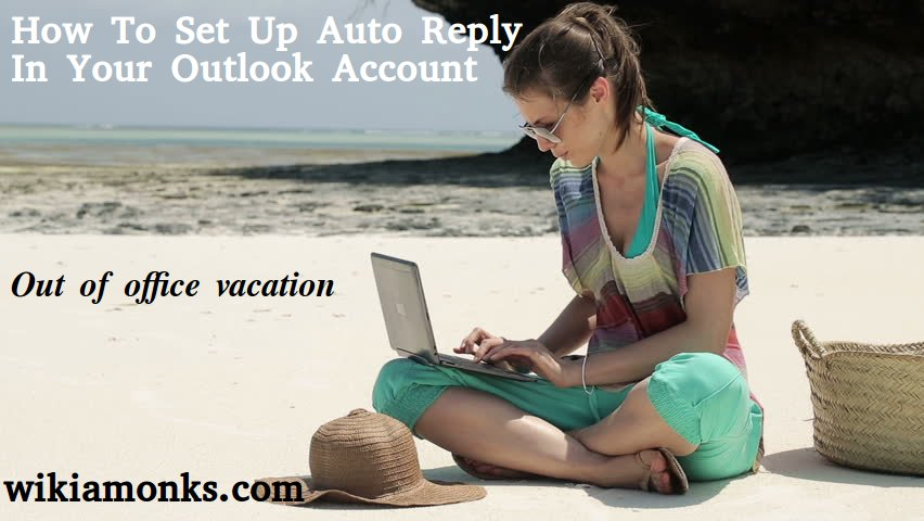 How to switch or move or copy to a new gmail account - Set up out of office in outlook ...