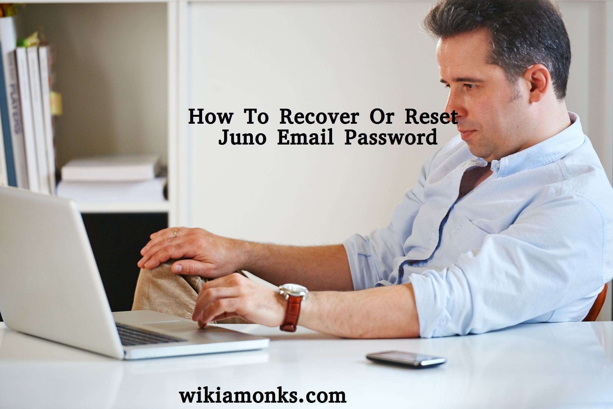 Step To Reset or Recover Juno Email Password | Wikiamonks