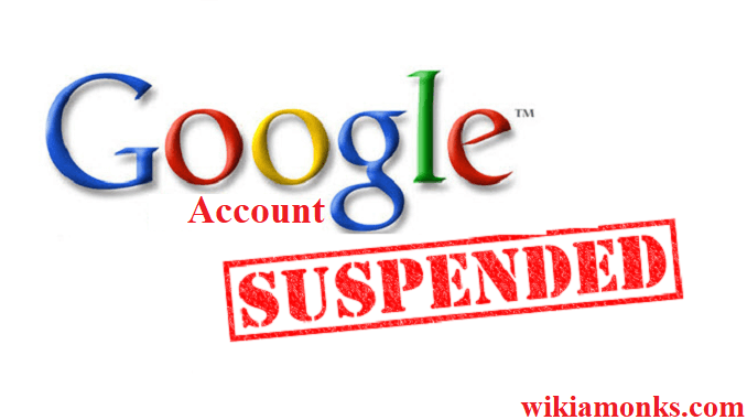 How to recover suspended Google account | Wikiamonks
